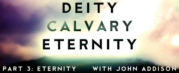 Deity Calvary Eternity