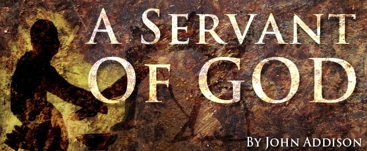 A Servant Of God