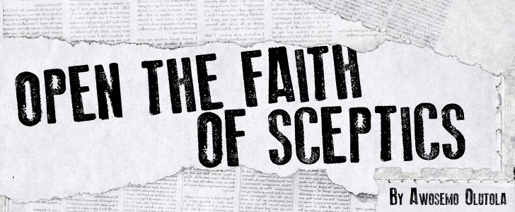 Open the Faith of Sceptics