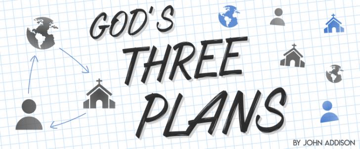 God's Three Plans
