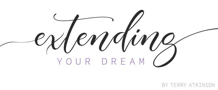 Extending Your Dream