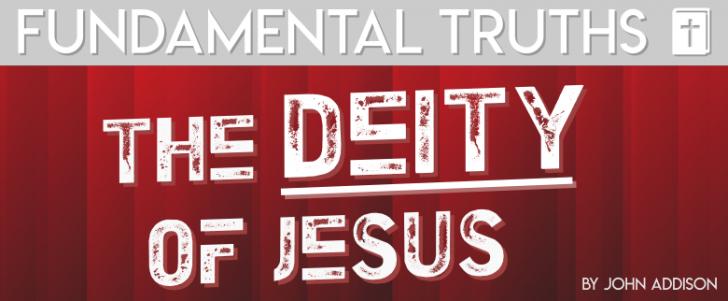 The Deity of Jesus