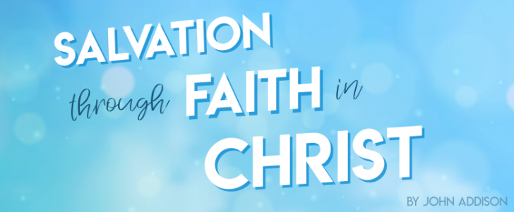 Salvation Through Faith in Christ
