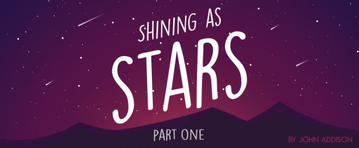 Shining as Stars